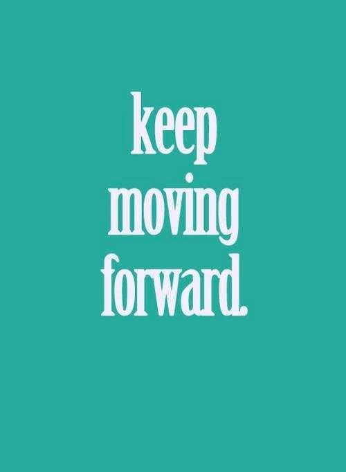 quotes about moving forward - photo #20