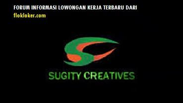 LOWONGAN KERJA PT SUGITY CREATIVES INDONESIA OPERATOR PRODUKSI