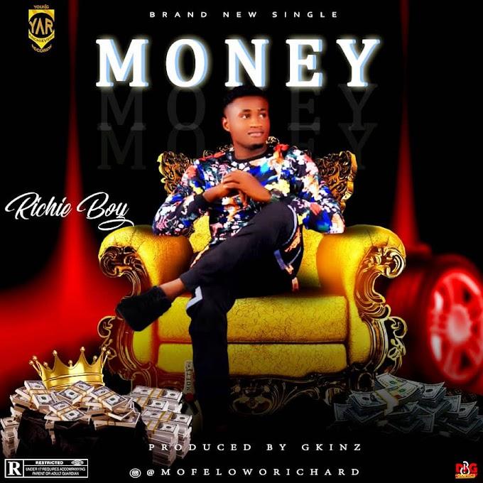 [Music] Richie Boi  – Money