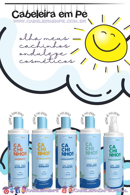 Shampoo, Máscara, Condicionador, Ativador de Cachos e Spray Hidratante Onduleze Infantil Olha meus Cachinhos - shampoo liberado para low poo e demais produtos no poo