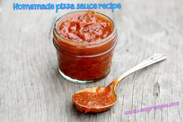 Delicious and easy to make homemade pizza sauce recipe