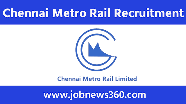 Chennai Metro Rail Recruitment 2021 for Interns