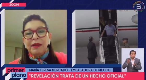 Embajadora de México: Veracidad de ataque contra avión que rescató a Evo no puede dudarse porque fue relatado por militares de prestigio