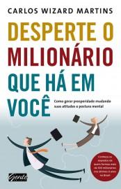 Desperte o Milionário que há em você – Carlos Wizard Martins Download Grátis