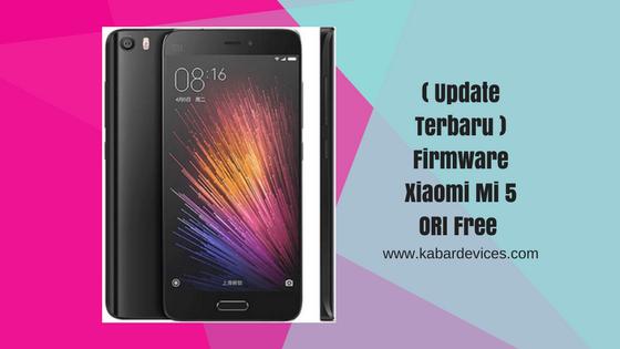 berjumpa kembali bersama admin yang selalu berbagi ilmu yang bermanfaat ( Update Terbaru ) Firmware Xiaomi Mi 5 ORI Free