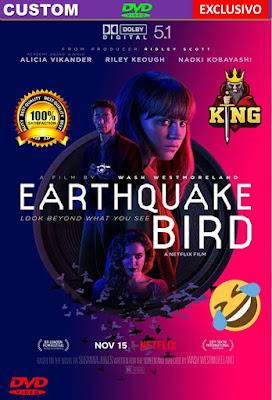 Earthquake Bird 2019 DVD HD Dual Latino 5.1 + Sub FORZADOS