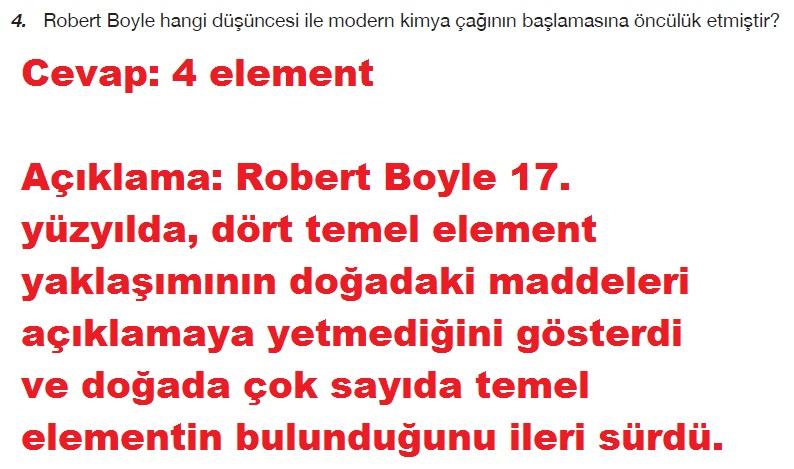 Robert Boyle hangi düşüncesi ile modern kimya çağının başlamasına öncülük etmiştir?