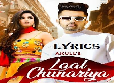 Akull - Laal Chunariya Lyrics   Chetna Pande   Mellow D, Dhruv Yogi