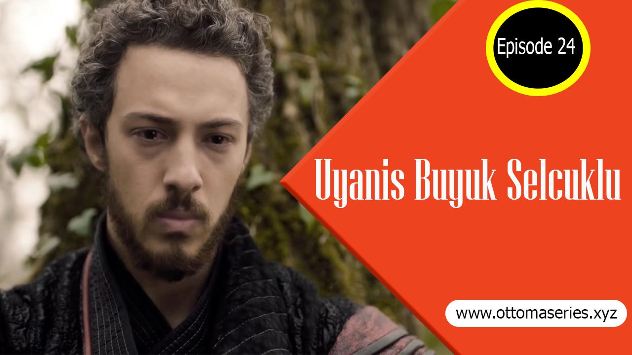 Uyanis-Buyuk-Selcuklu-season-1-episode-24-in-urdu-english