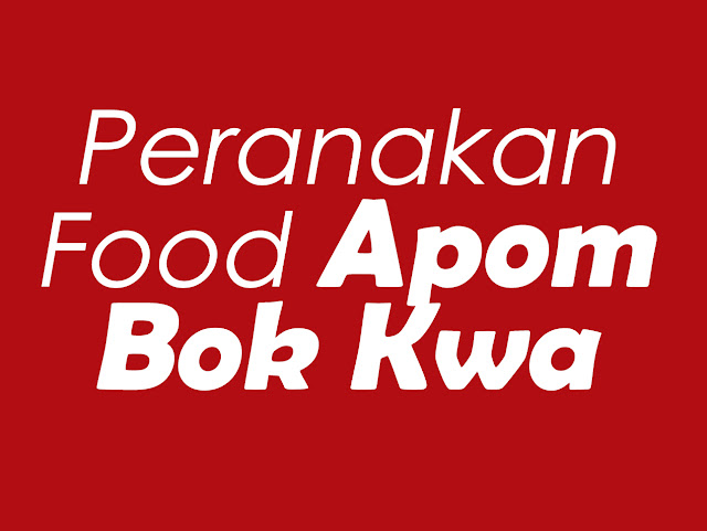 Recipe: Peranakan Food - Apom Bok Kwa