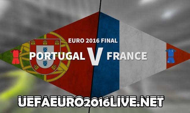 Uefa Euro 2016 Final Live Stream France vs Portugal