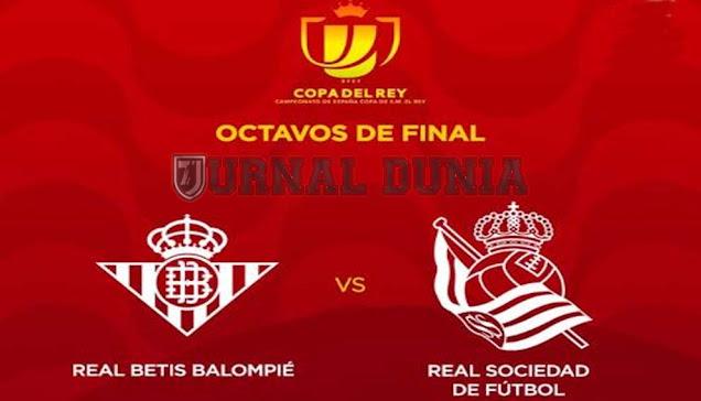 Prediksi Real Betis vs Real Sociedad , Rabu 27 Januari 2021 Pukul 03.00 WIB
