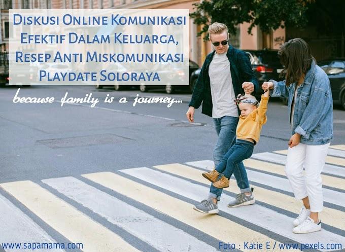 Diskusi Online Komunikasi Efektif Dalam Keluarga, Tips Anti Miskomunikasi Playdate Soloraya