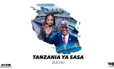 ZUCHU - TANZANIA YA SASA MP3 DOWNLOAD