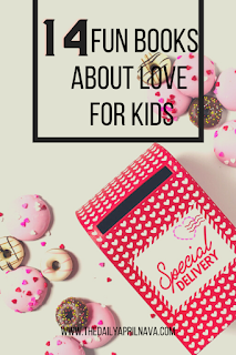 14 Fun Books About Love for Kids - TheDailyAprilnAva
