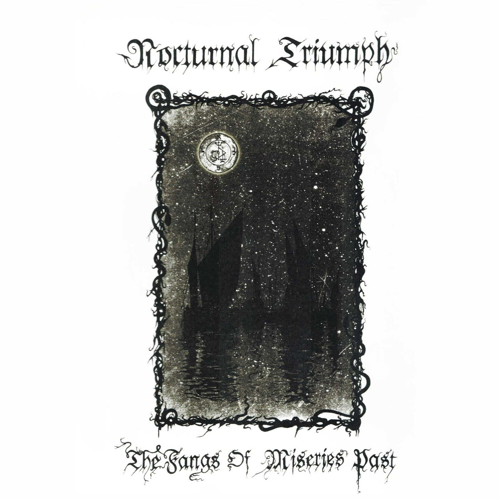 7fbbb1e6aef mortuusinsomnis777: Nocturnal Triumph - The Fangs Of Miseries Past