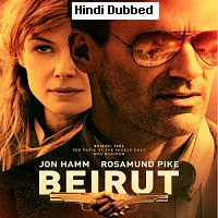 Beirut (2021) Hindi Dubbed Full Movie Watch Online Movies