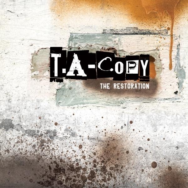 T.A-COPY – The Restoration – EP
