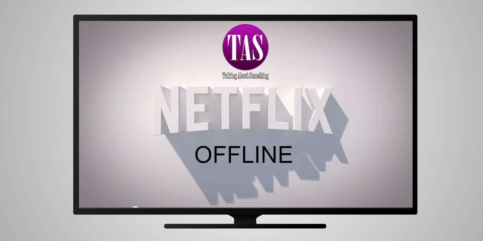 Netflix Offline: A função que todos esperavam