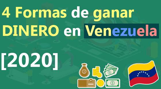 Formas-de-ganar-dinero-en-Venezuela
