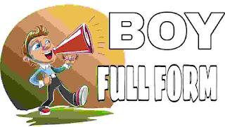 BOY full form in Hindi
