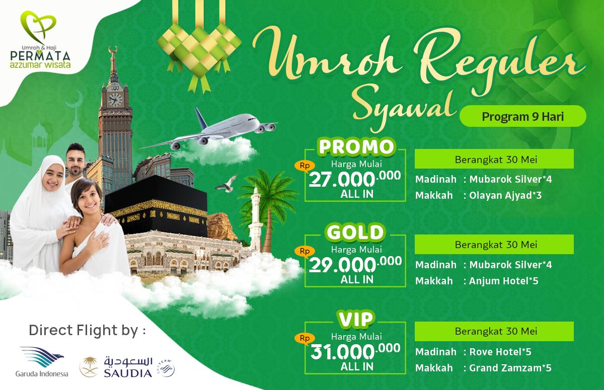 Promo Paket Umroh Biaya Murah Jadwal Bulan Syawal Mei Juni 2020