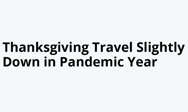 How did the Covid-19 pandemic affect Thanksgiving travel?