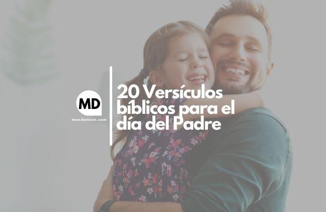 Versículos bíblicos para el día del padre