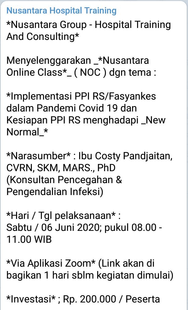 *Nusantara Online Class*_ ( NOC ) dgn tema :    *Implementasi PPI RS/Fasyankes dalam Pandemi Covid 19 dan Kesiapan PPI RS menghadapi _New Normal_*