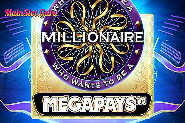 Main Gratis Slot Demo Who Wants To Be A Millionaire Megapays Big Time Gaming