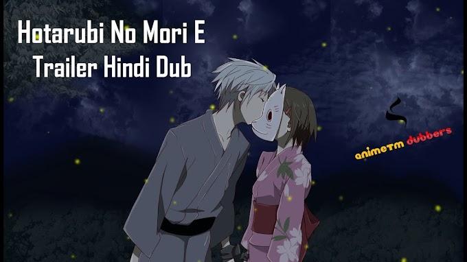 Into the Forest of Fireflies' Light (Hotarubi no Mori e) Hindi Dubbed