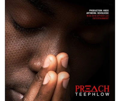 Teephlow – Preach (Prod By. HBOo)