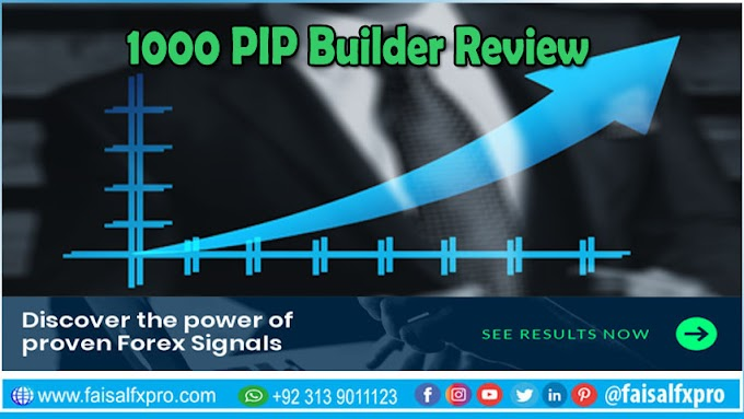 1000 Pip Builder Review in 2020 by Faisal FX Pro