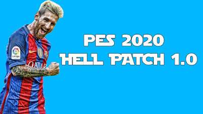 PES 2020 Hell Patch Season 2019/2020
