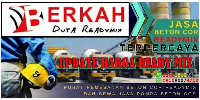 TAWARKAN HARGA READY MIX INI UNTUK 2019