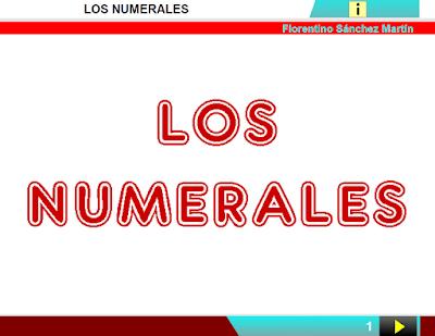 http://www.ceiploreto.es/sugerencias/cplosangeles.juntaextremadura.net/web/curso_4/lengua4/numerales_4/numerales_4.html