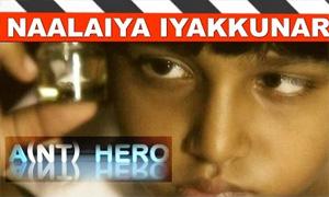 Naalaiya Iyakkunar | Ant Hero