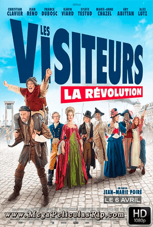 Los Visitantes La Lian En La Revolucion Francesa [1080p] [Castellano-Frances] [MEGA]