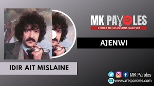 Ajenwi - Ait Mislaine (Paroles)