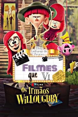 FILME: OS IRMÃOS WILLOUGHBY NOVA ANIMAÇÃO NETFLIX!