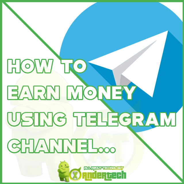 How to Make Money from Your Telegram Channel in 2021