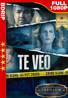 Te veo (I See You) (2019) [1080p BDrip] [Latino-Inglés] [LaPipiotaHD]
