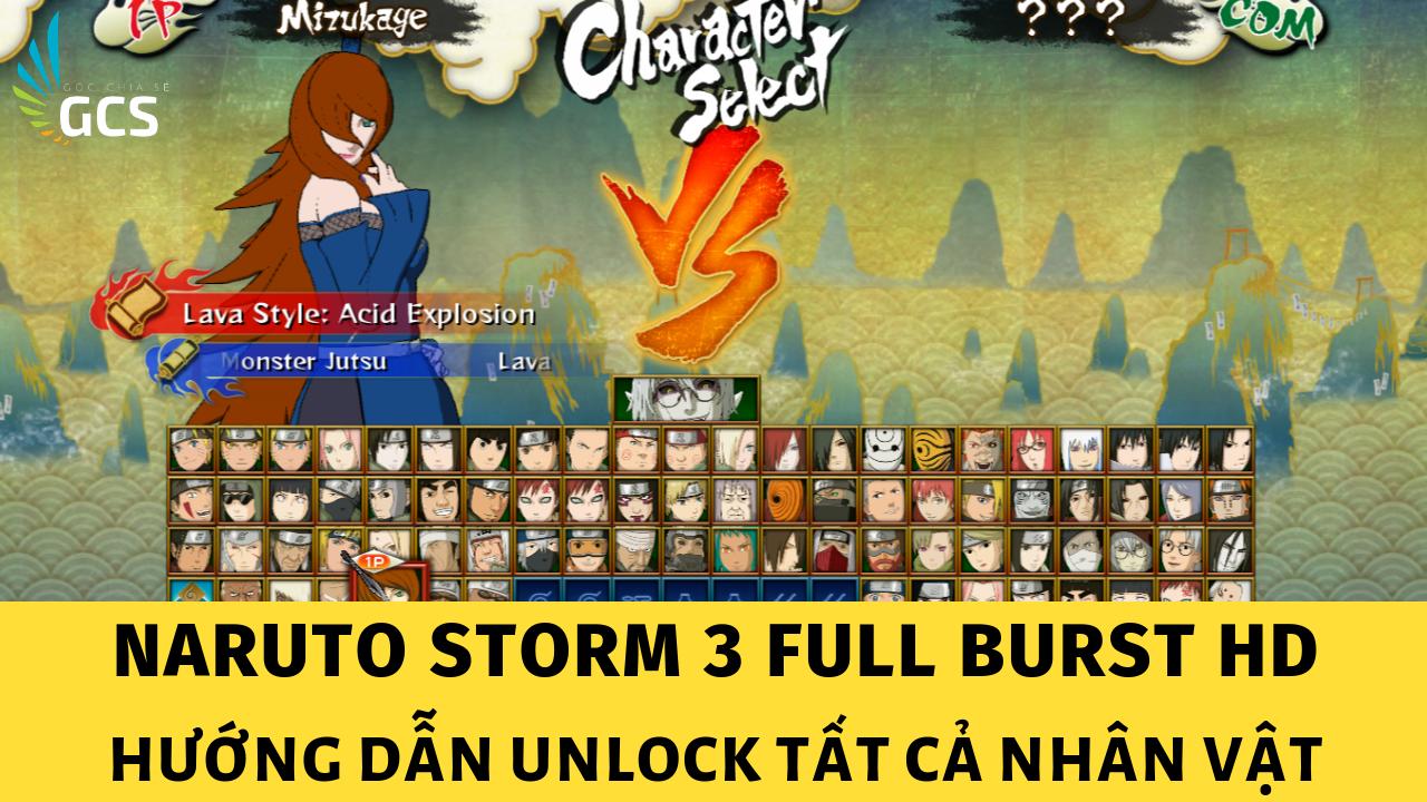 Unlock All Characters - Mở Khoá Tất Cả Nhân Vật - Naruto Storm 3 Full Burst