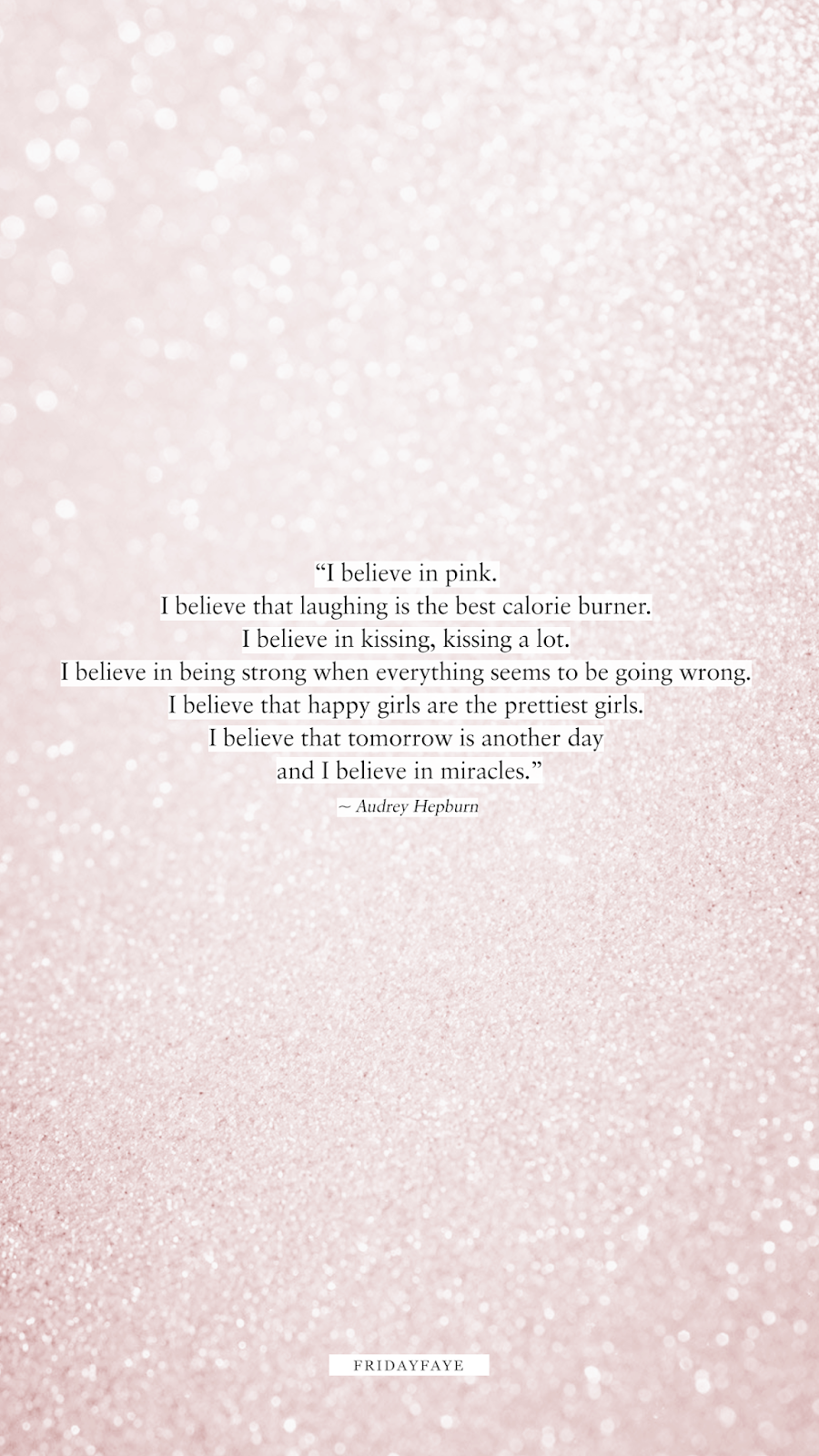 """Audrey Hepburn """"I believe in pink"""" quote on a pink glitter background"""