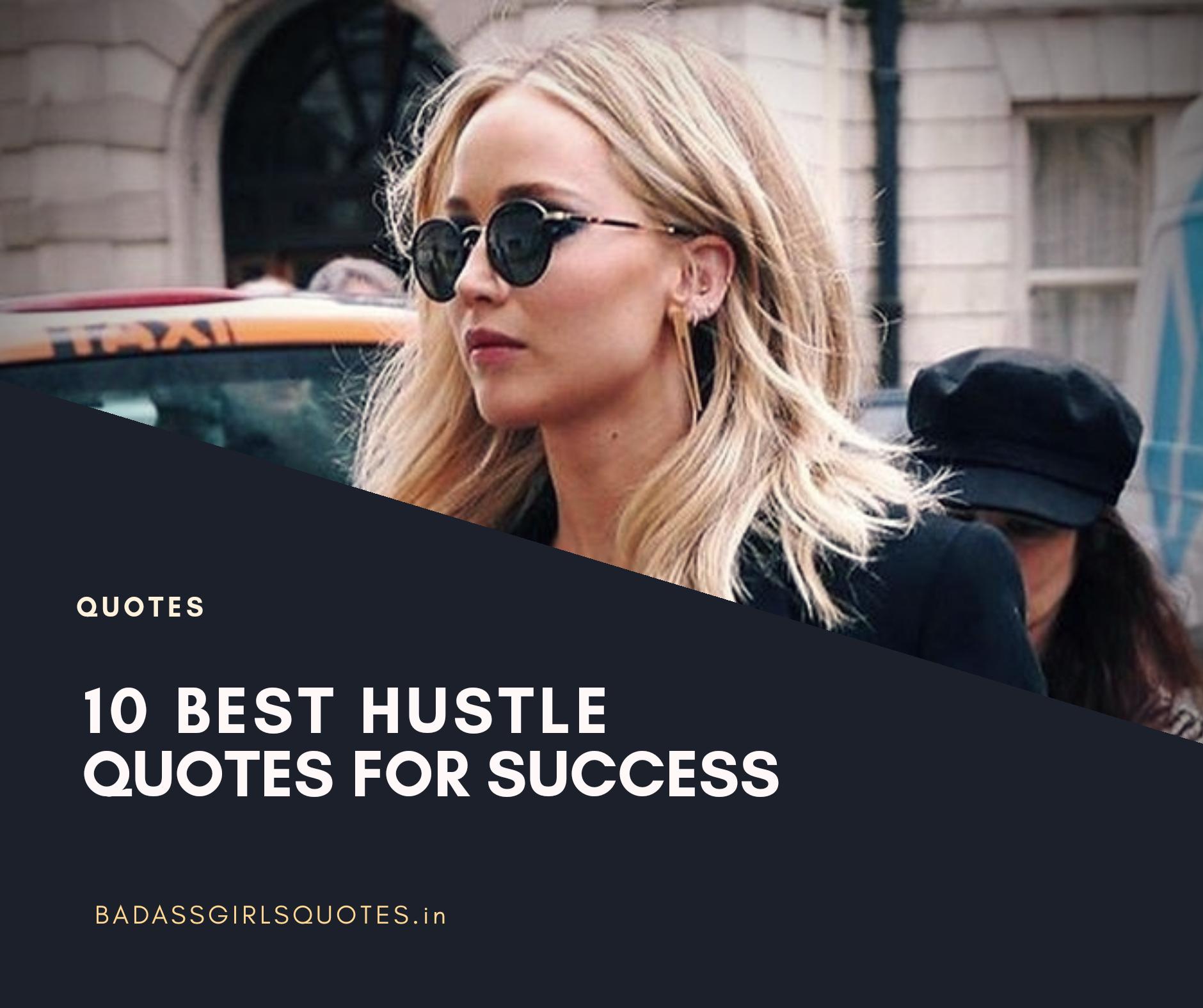 Quotes,Motivational quotes, Badass quotes, BadassGirlsQuotes, Quotes for girls, Girly Quotes, success quotes, Best Quotes, Girly Quote, Hustle