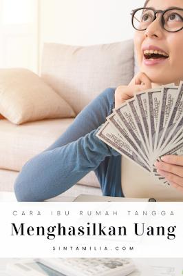 ibu rumah tangga menghasilkan uang