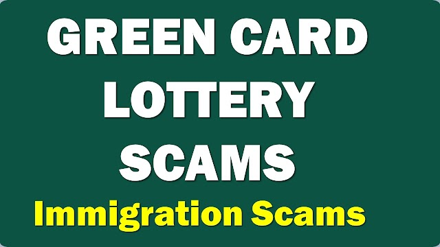 GREEN CARD LOTTERY SCAMS