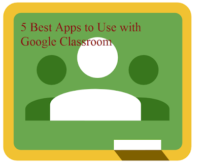 Best apps to use with google classroom