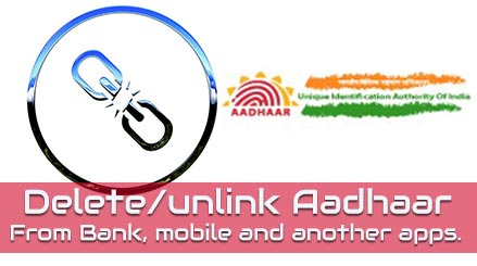 Unlink/Remove Aadhaar From Bank and other service