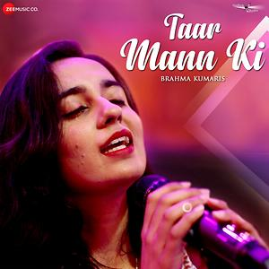 Taar Mann Ki (2019) Indian Pop MP3 Songs